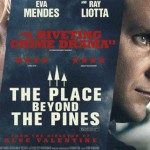 Review: The Place Beyond the Pines