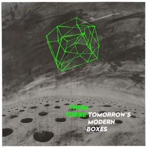 20141030062132!Thom_Yorke_-_Tomorrow's_Modern_Boxes_album_artwork