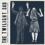 Review – The Twilight Sad – Nobody Wants to Be Here and Nobody Wants to Leave